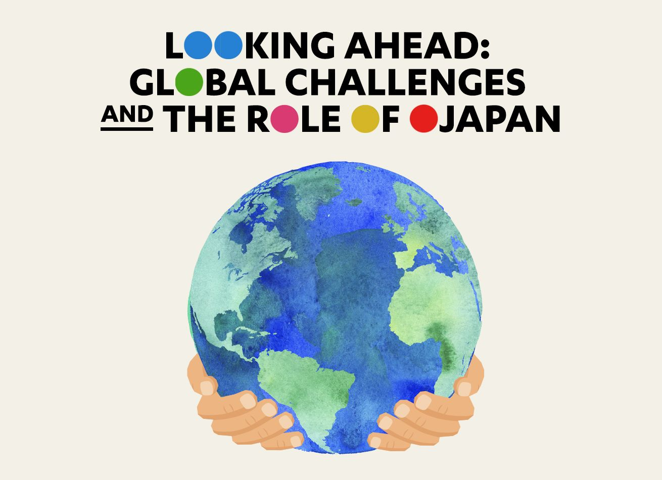 Looking Ahead: Global Challenges and the Role of Japan