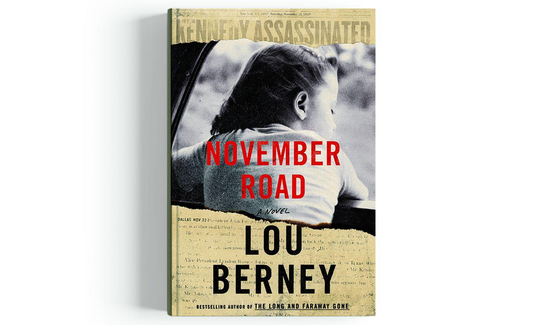 November Road_Lou Berney