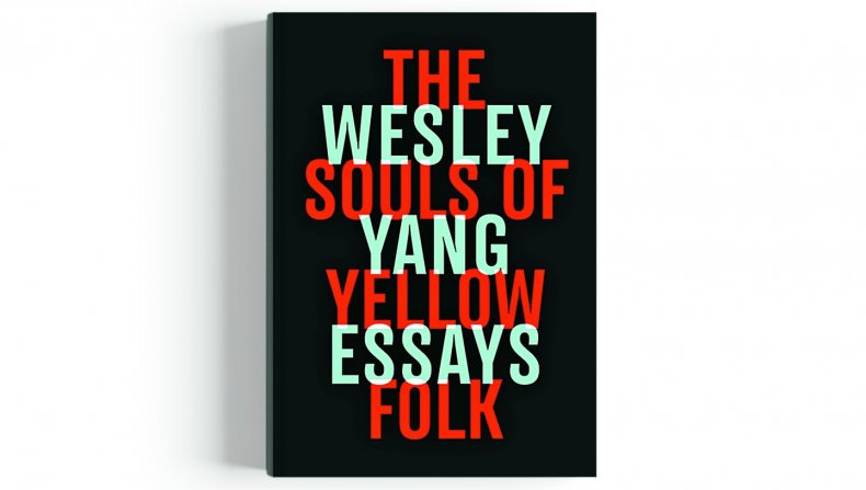 The Souls of Yellow Folk_Wesley Yang