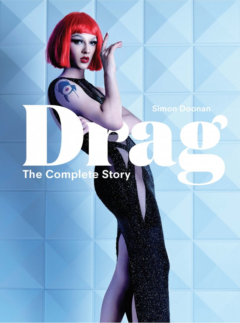 Simon Doonan's 'Drag: The Complete Story' Is the Essential Companion to 'RuPaul's Drag Race'
