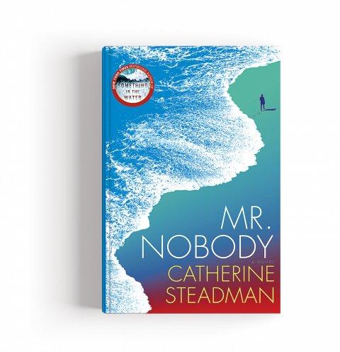 CUL_Books_Fiction_Mr Nobody By Catherine Steadman