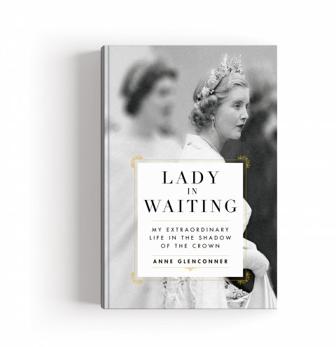 CUL_Books_NonFiction_Lady In Waiting by Anne Glenconner