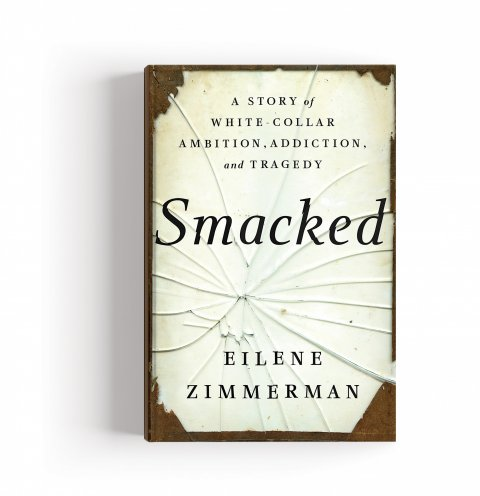 CUL_Books_NonFiction_Smacked by Eilen Zimmerman