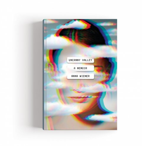CUL_Books_NonFiction_Uncanny Valley by Anna Wiener