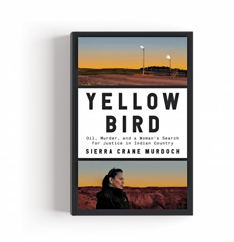 CUL_Books_NonFiction_Yellow Bird by Sierra Crane Murdoch