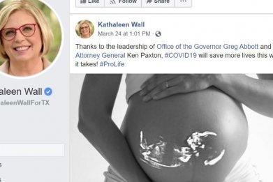 kathaleen wall abortion coronavirus texas
