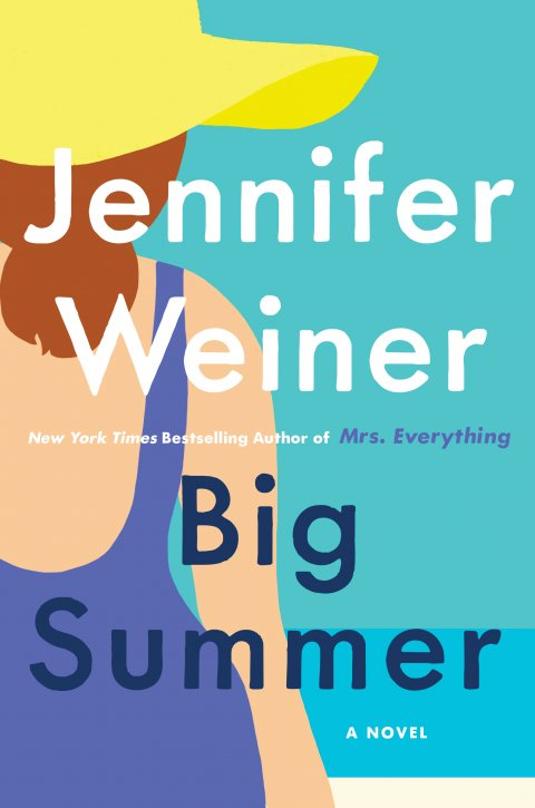 With 'Big Summer', Jennifer Weiner Maintains Her Status as Queen of the Summer Read