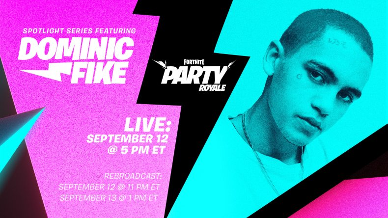 fortnite dominic fike party royale start time