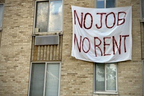 No job, no rent