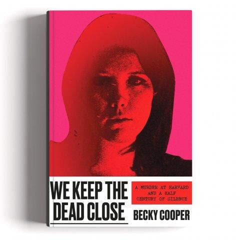 Books_We Keep the Dead Close- A Murder