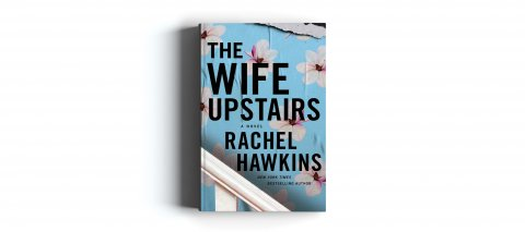 CUL_Books_2021_Fiction_The Wife Upstairs