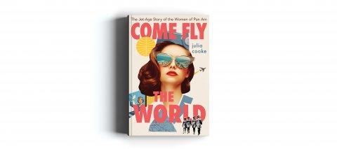 CUL_Books_2021_Non Fiction_Come Fly the World