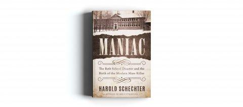 CUL_Books_2021_Non Fiction_Maniac- The Bath School Disaster