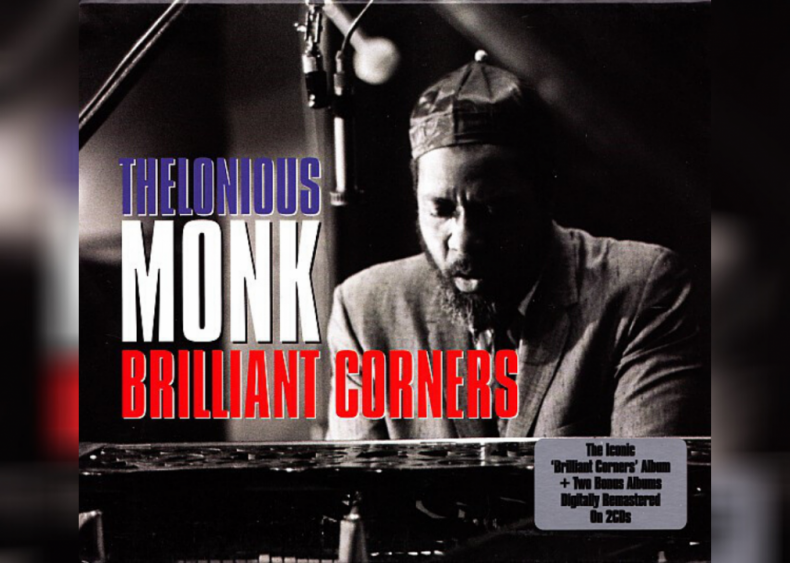 #88. 'Brilliant Corners' by Thelonious Monk
