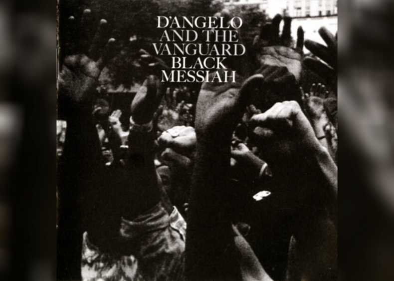#69. 'Black Messiah' by D'Angelo And The Vanguard