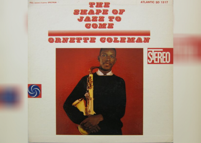 #57. 'The Shape Of Jazz To Come' by Ornette Coleman