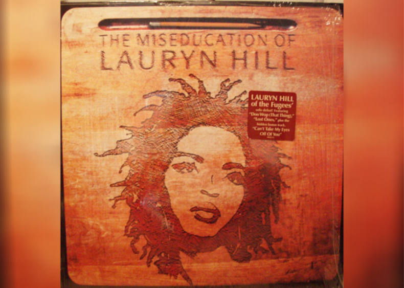 #50. 'The Miseducation Of Lauryn Hill' by Lauryn Hill