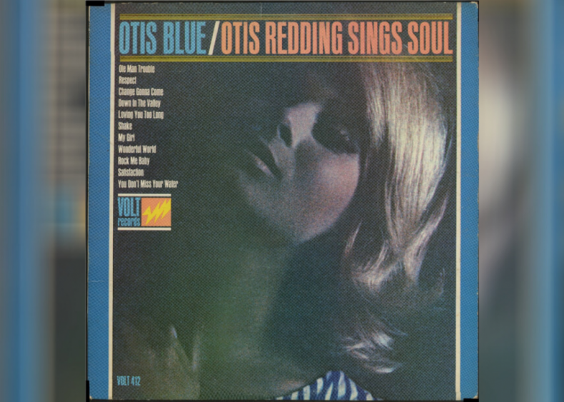#43. 'Otis Blue / Otis Redding Sings Soul' by Otis Redding