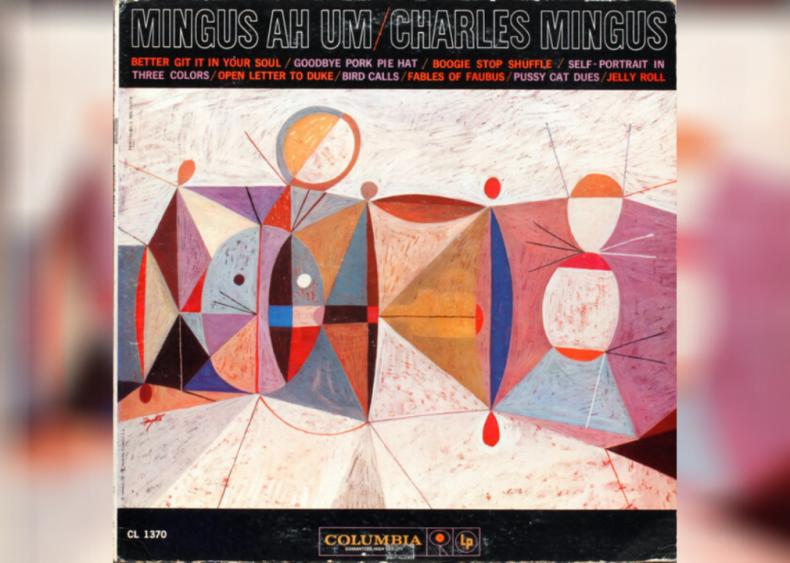 #30. 'Mingus Ah Um' by Charles Mingus