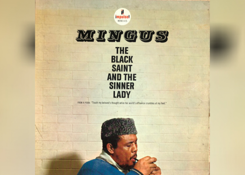 #14. 'The Black Saint And The Sinner Lady' by Charles Mingus
