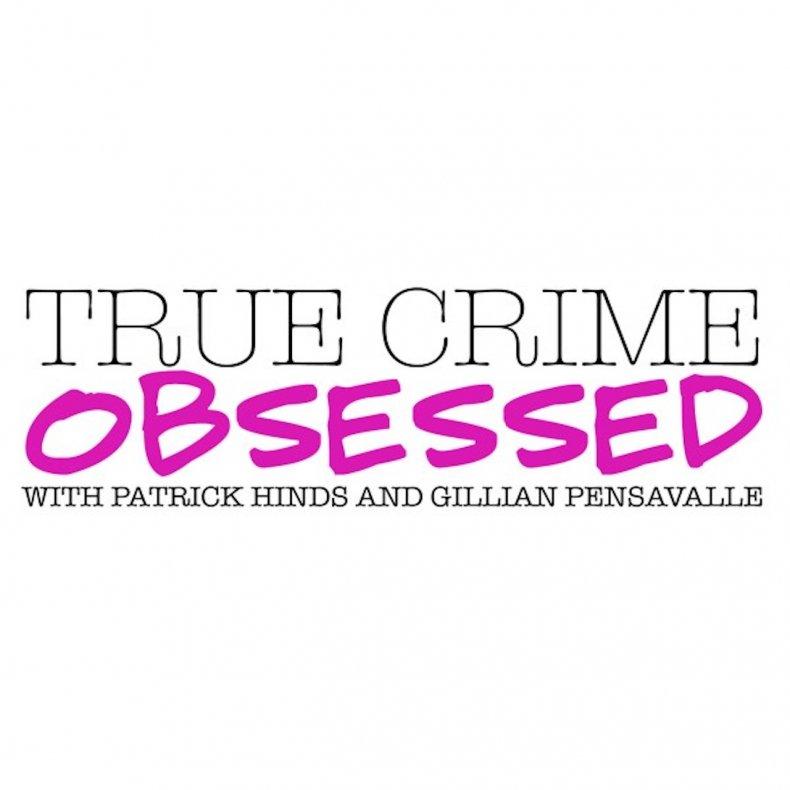 'True Crime Obsessed'