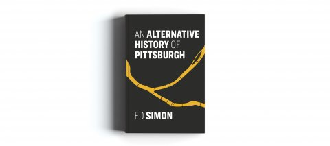 CUL_Book_NonFiction_An Alternative History of Pittsburgh