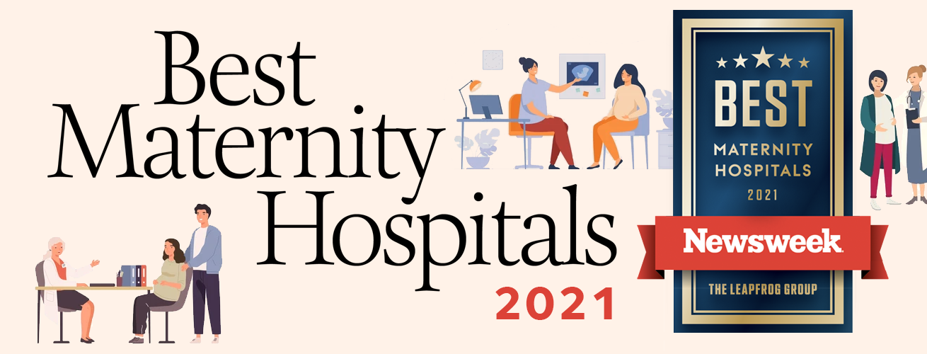 Best Maternity Care Hospitals 2021