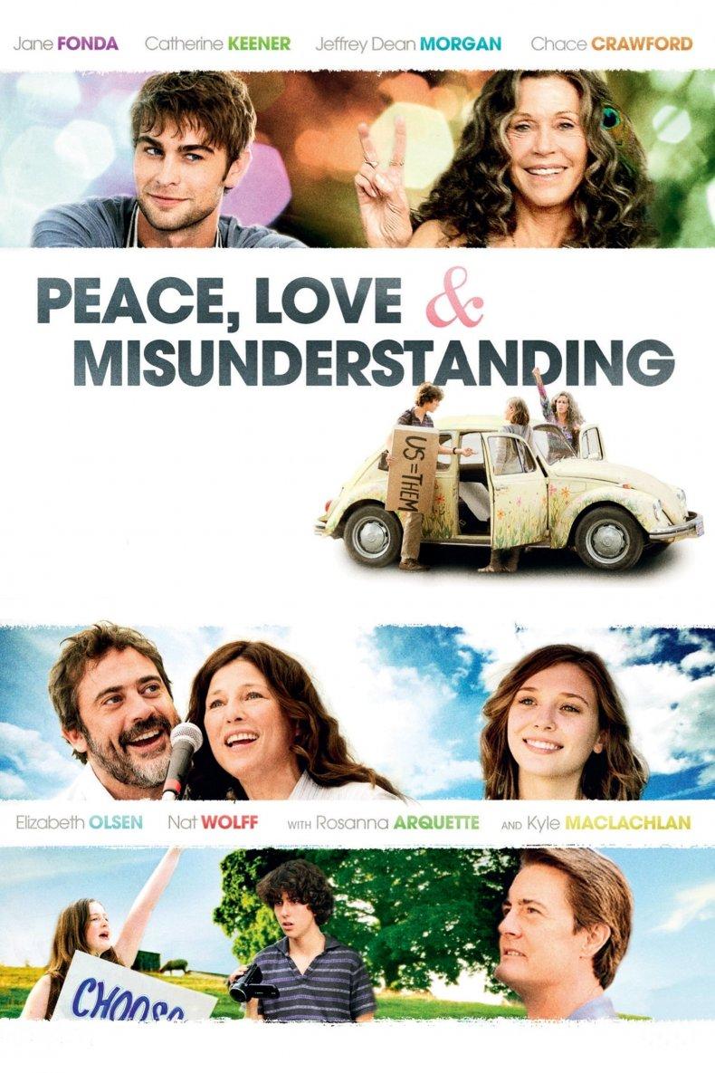 "Peace, Love & Misunderstanding"""