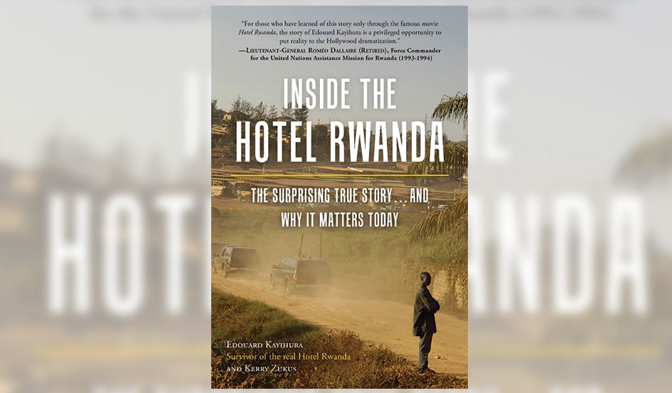 Book Excerpt: The Real Story Behind 'Hotel Rwanda'