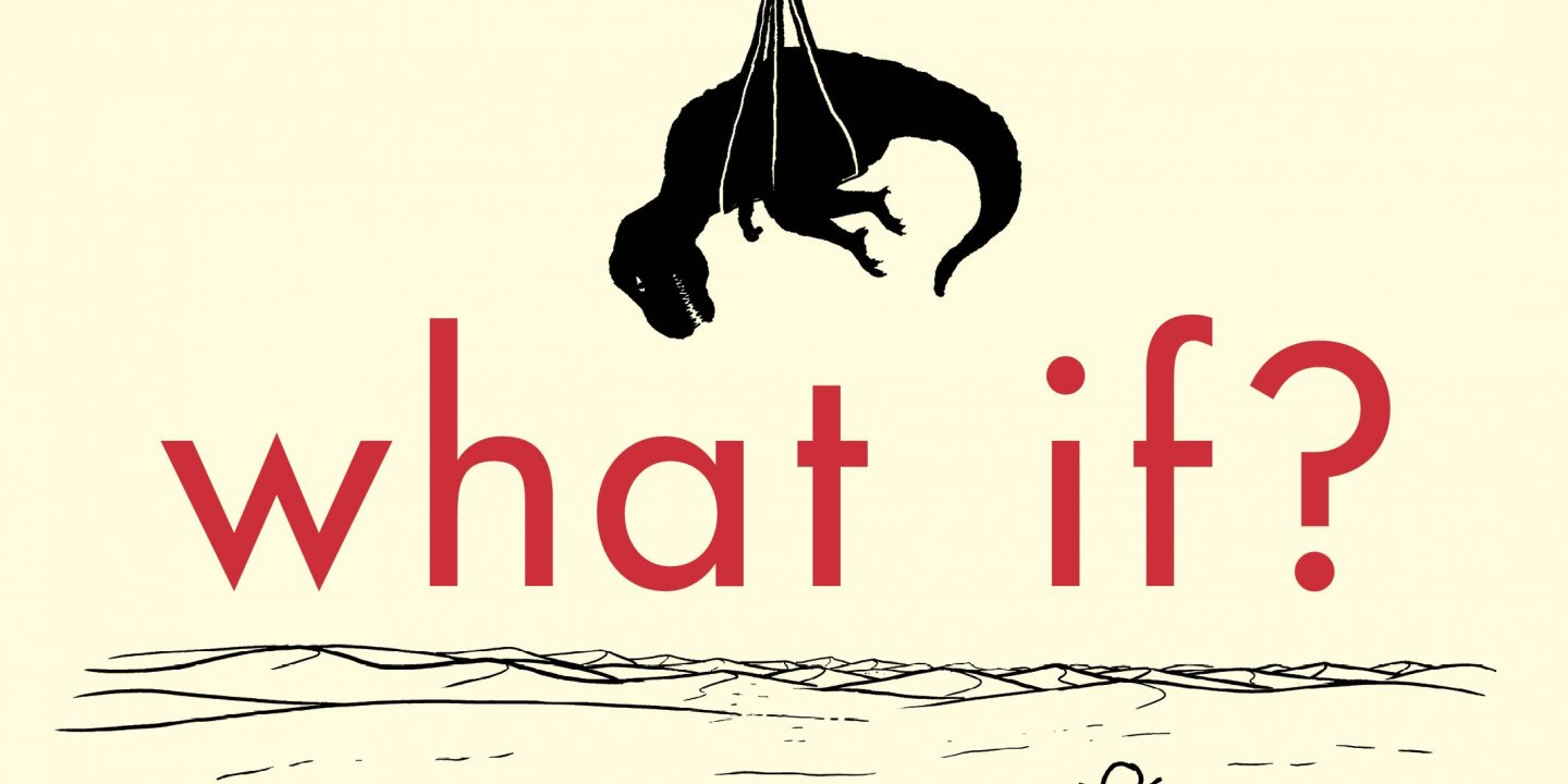 """What If?"" by Randall Munroe"