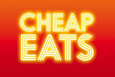 CHEAP EATS