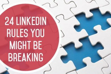 24 LinkedIn Rules You Might Be