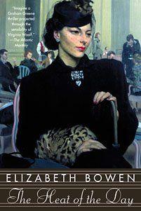 Elizabeth Bowen The Heat of the Day