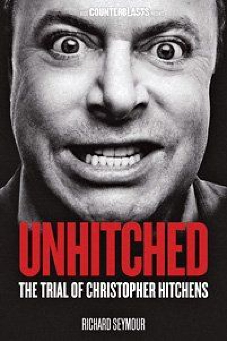 UnHitched: The Trial of Christopher Hitchens by Richard Seymour