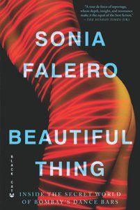 Sonia Faleiro Beautiful Thing