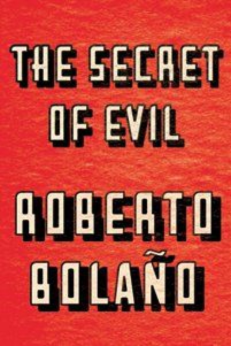 The Secret of Evil by Roberto Bolano