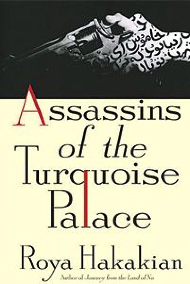 Assassins of the Torquoise Palace by Roya Hakakian