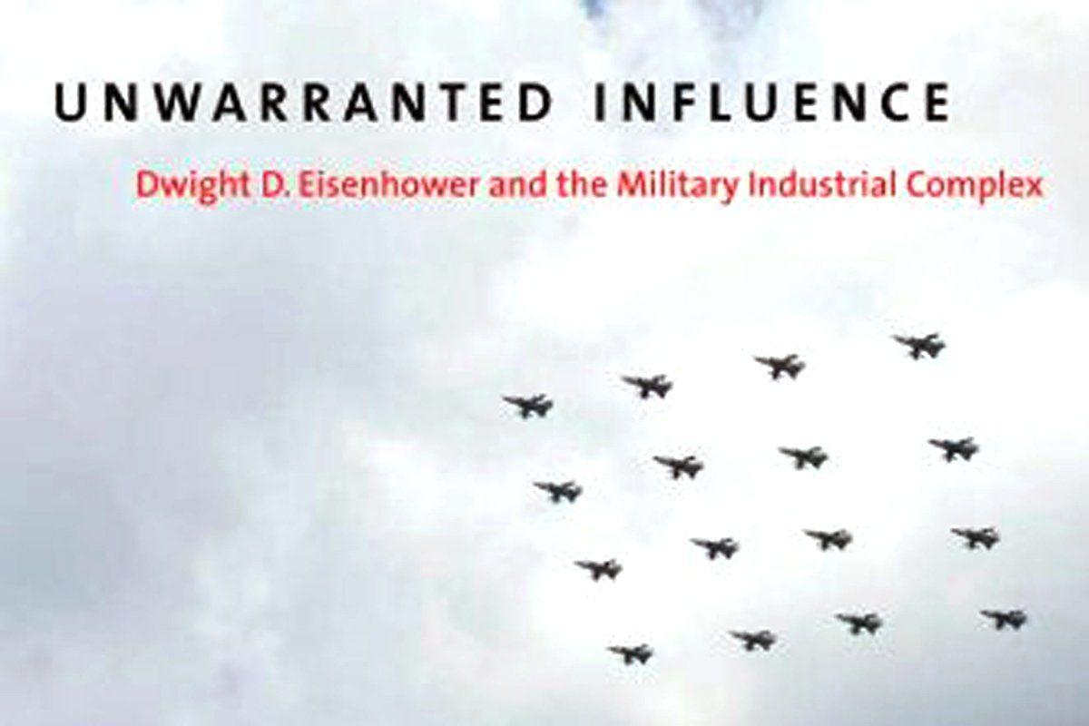 unwarranted-influence-eisenhower-book-tease