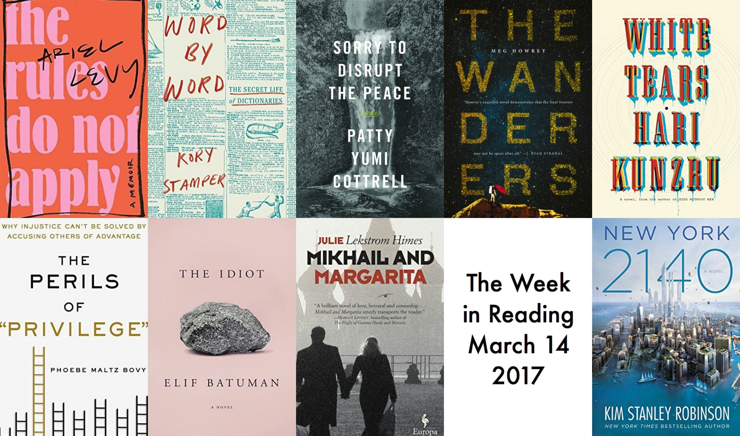 The Week in Reading: The Best New Book Releases for March 14, 2017