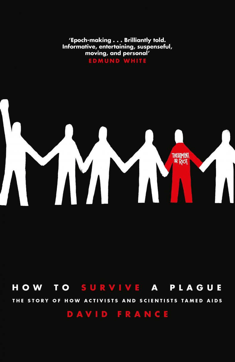 The Story of How Activists and Scientists Tamed AIDS