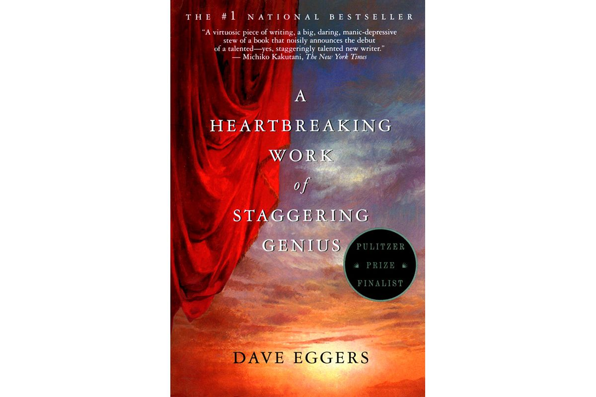 04 A Heartbreaking Work of Staggering Genius by Dave Eggers