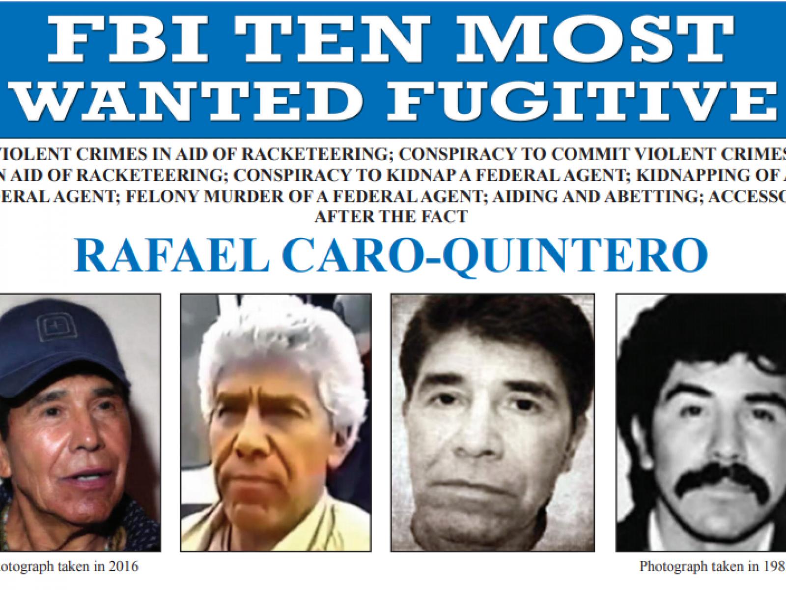 Who Is Rafael Caro Quintero? FBI Offers $20 Million Reward for Most