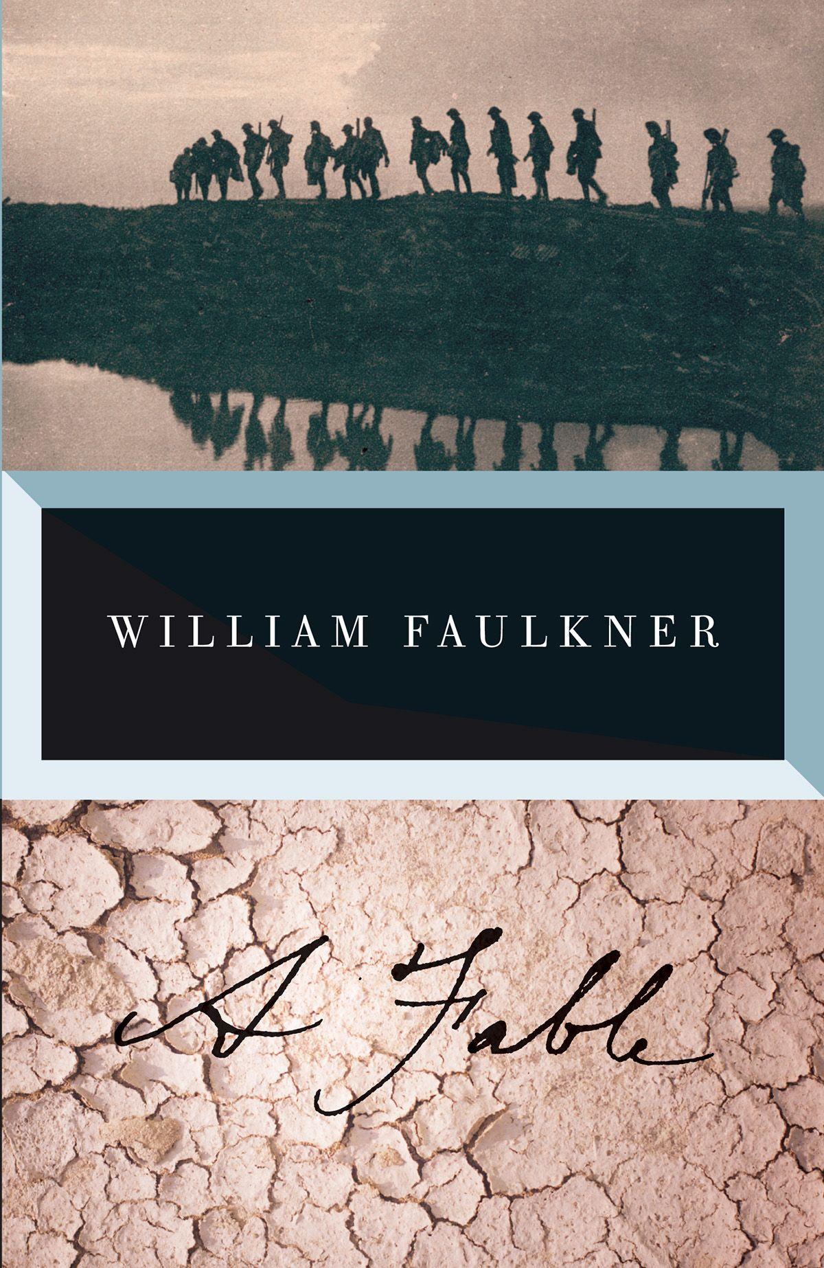 06 A Fable, William Faulkner