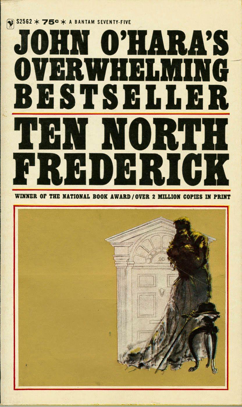 07 Ten North Frederick, by John O'Hara