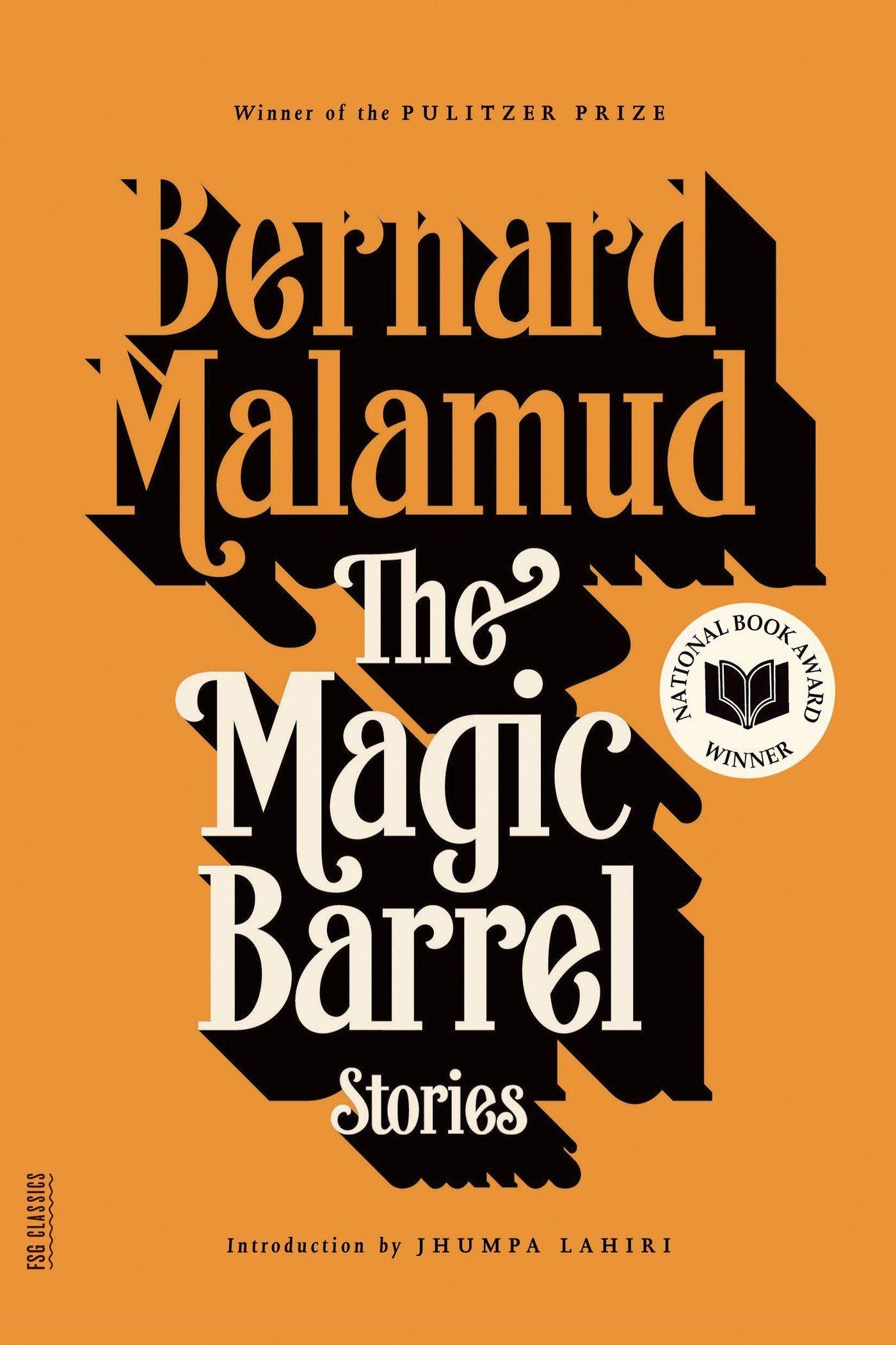 10 The Magic Barrel, by Bernard Malamud